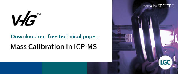 LGC | VHG™ Mass Calibration in ICP-MS - Free technical paper